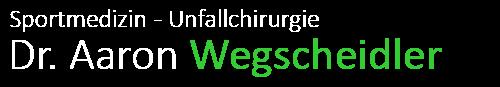 Sportmedizin - Unfallchirurgie - Dr. Aaron Wegscheidler